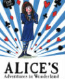 Alice's Adventures in Wonderland by Lewis Carroll and Tony Ross