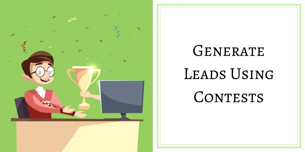 GENERATE LEADS USING CONTESTS