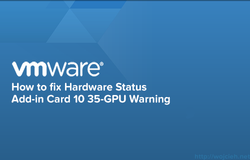 How to fix Hardware Status Add-in Card 10 35-GPU warning