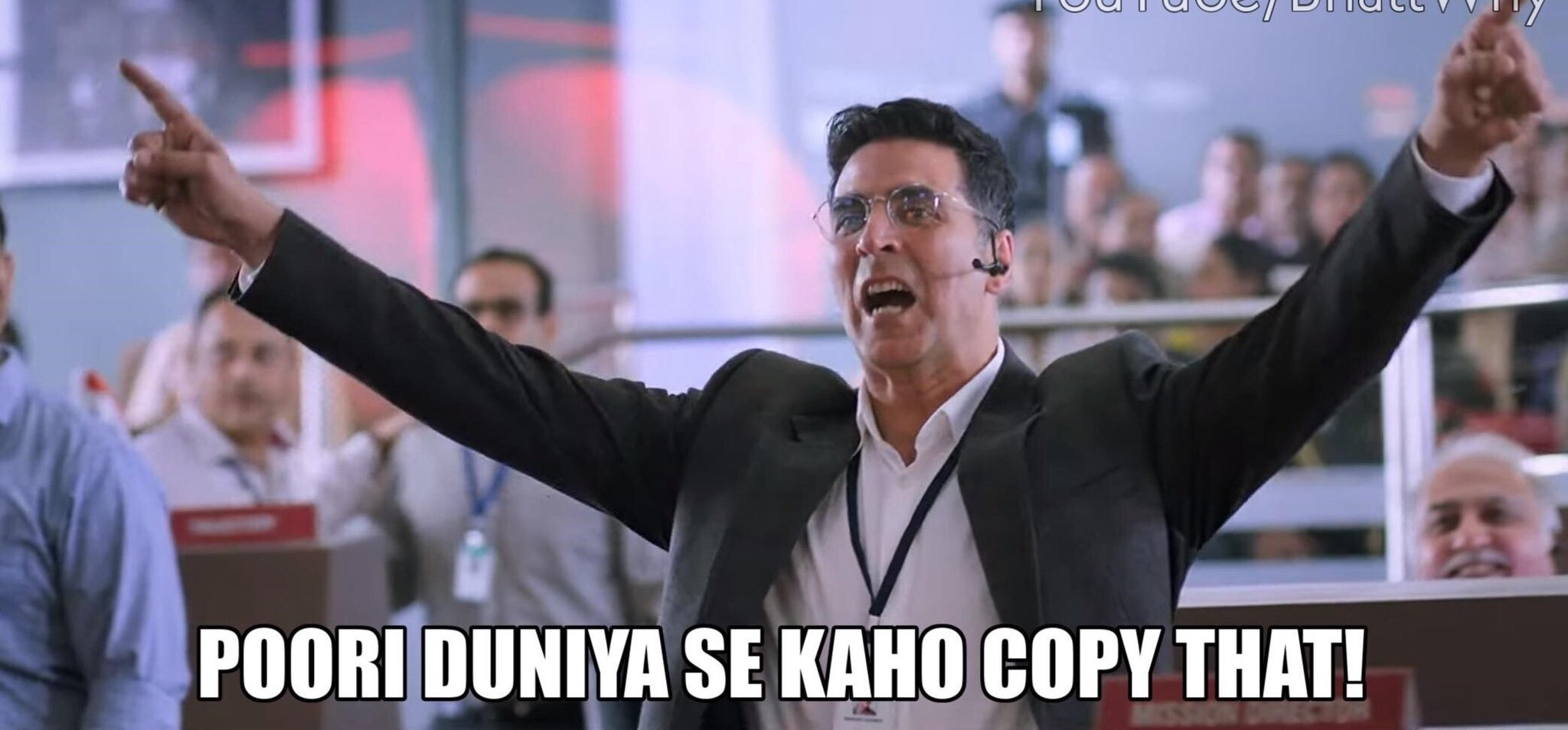 Akshay Kumar in Mission Mangal Trailer Poori duniya se kaho copy that!
