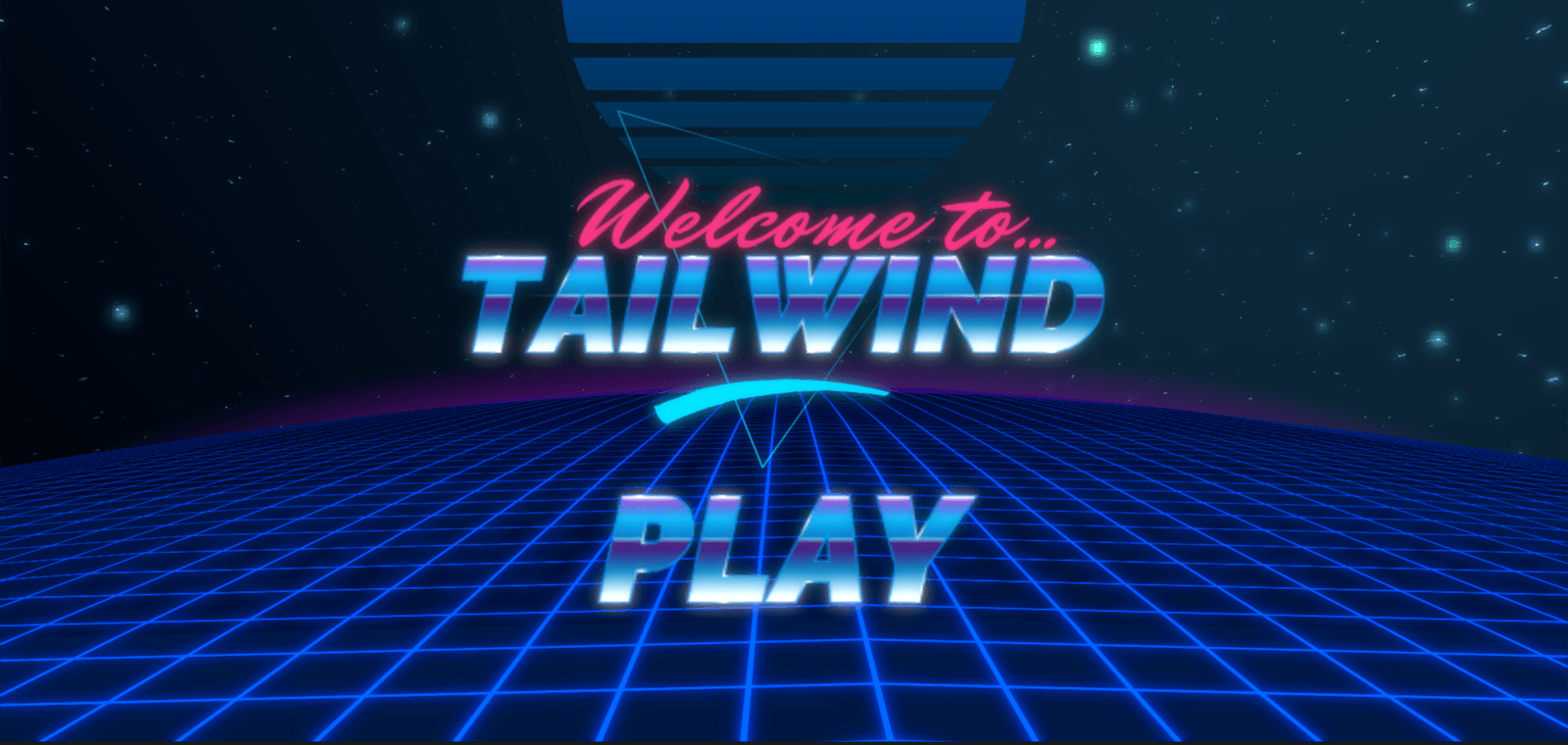 Tailwind intro screen with the tagline play now.