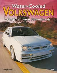 Water-Cooled Volkswagen Performance Handbook, by Greg Raven