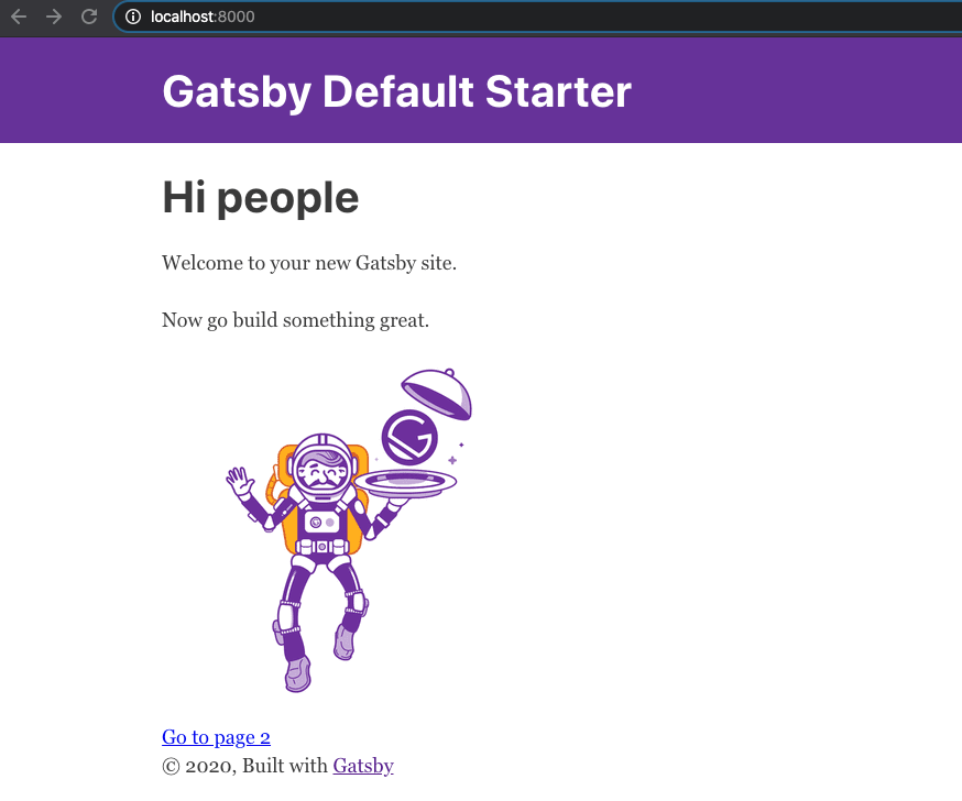 now you'll get the Gatsby default page