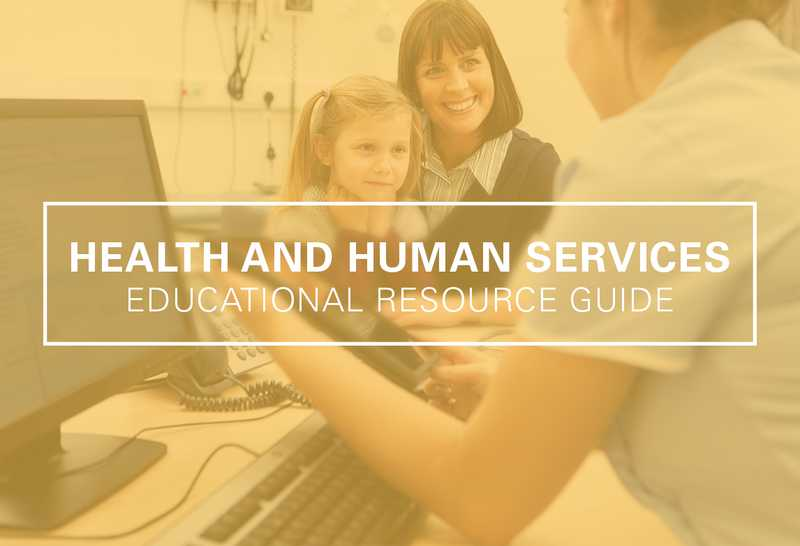 Health and Human Services Educational Resource Guide