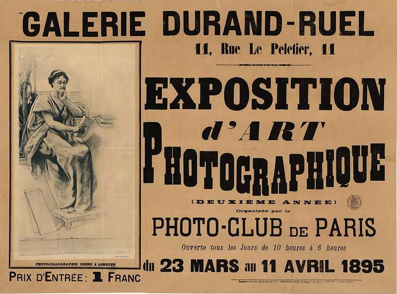 Poster for Exhibition of Photographic Art (second year), Photo-Club of Paris, Galerie Durand-Ruel, size: 60 x 80 cm, printed by Imprimerie Centrale des Railways & Chaix