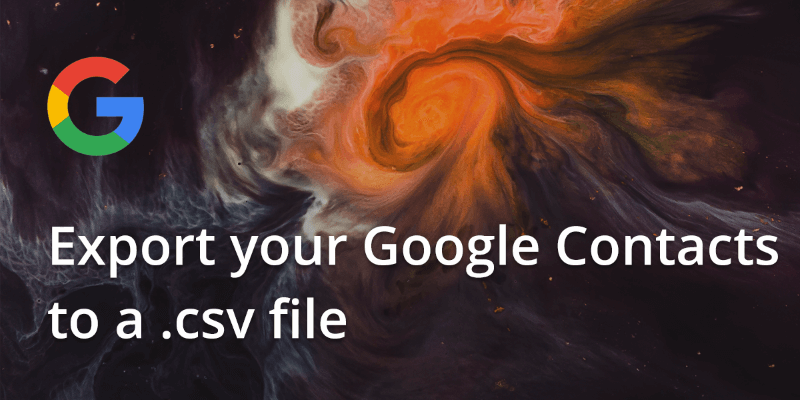 How to export Google contacts to a .csv file