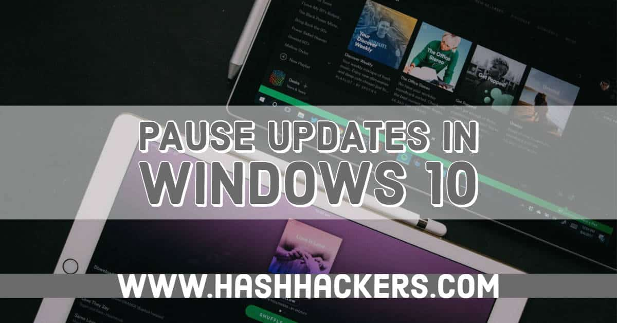 Easily Stop Windows 10 Updates for your Desired Time Period