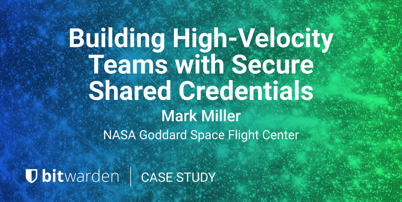 Building High-Velocity Teams with Secure Shared Credentials