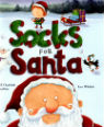 Socks for Santa by Adam and Charlotte Guillain and Lee Wildish