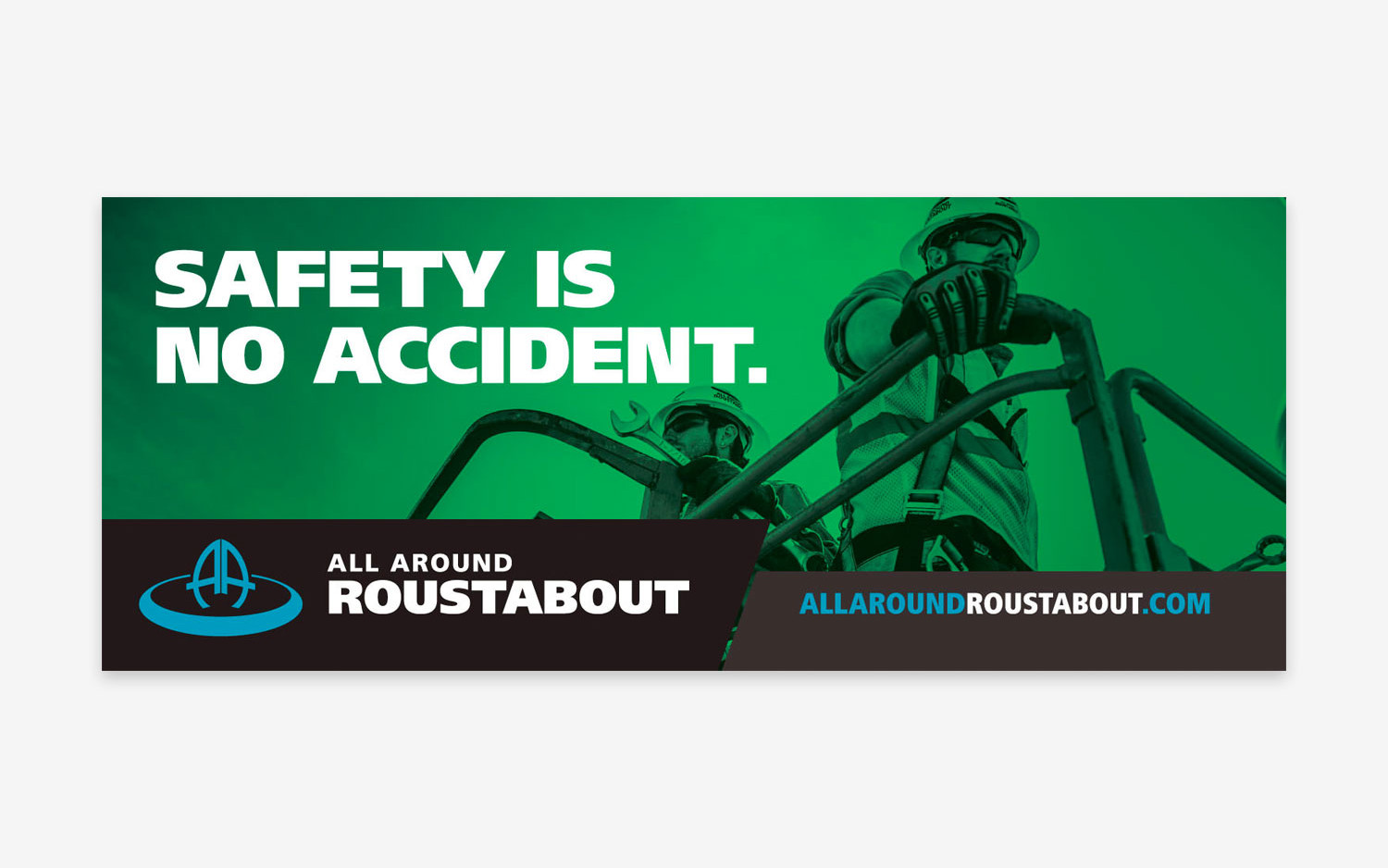 All Around Roustabout - Safety Billboard