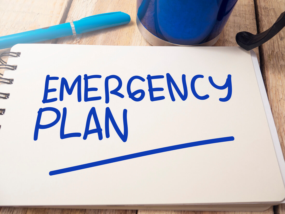 Have an emergency plan in place