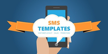 SMS Templates: Customer Loyalty, Sales, and Promotions