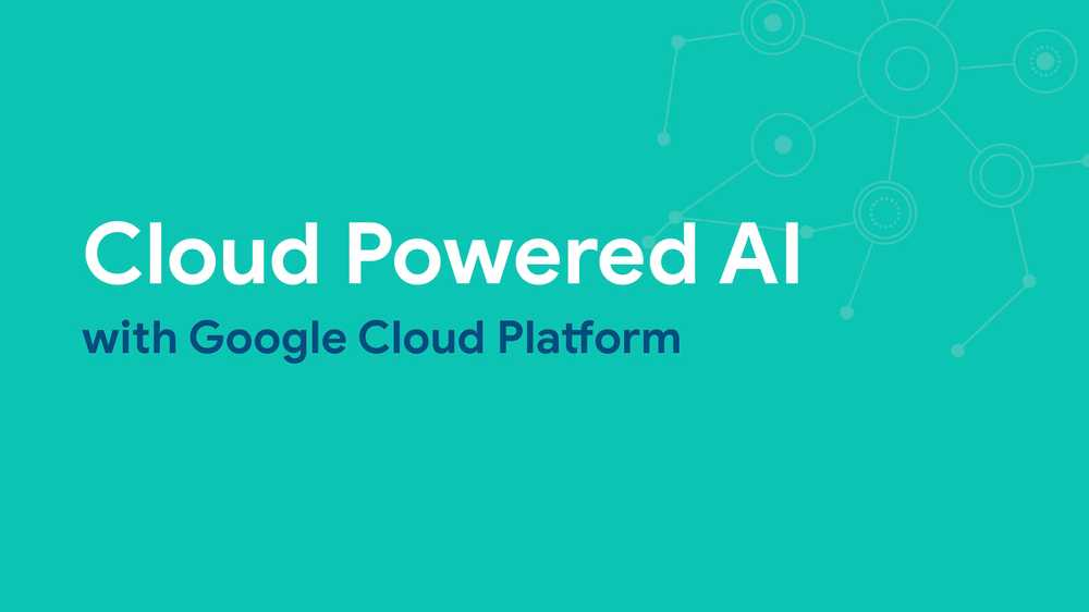 Cloud Powered AI with GCP