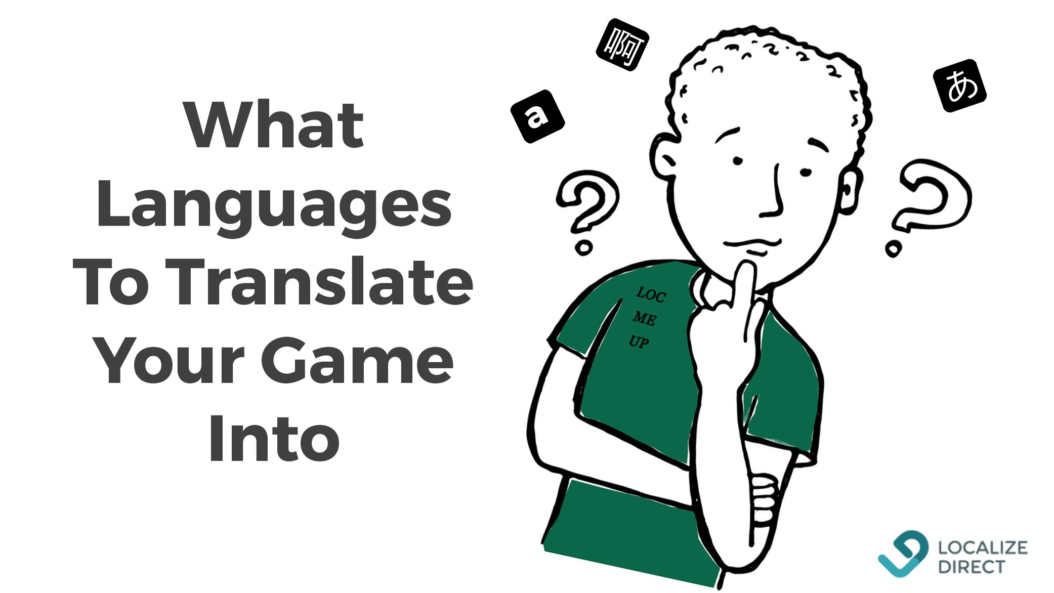 What Languages To Translate Your Game Into In 2019 (Trends & Insights)
