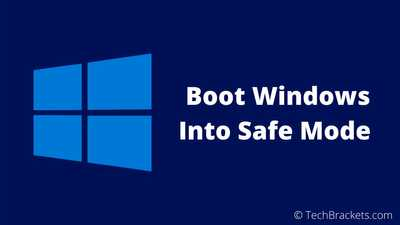 How To Boot Windows 10 in Safe Mode Easily