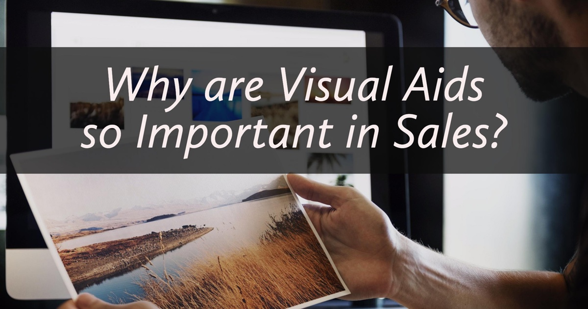 Why are Visual Aids so Important is Sales?