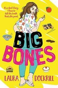 Big Bones by Laura Dockrill