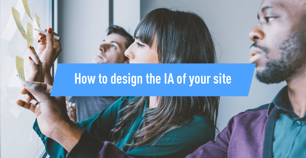 How to design the information architecture of your site