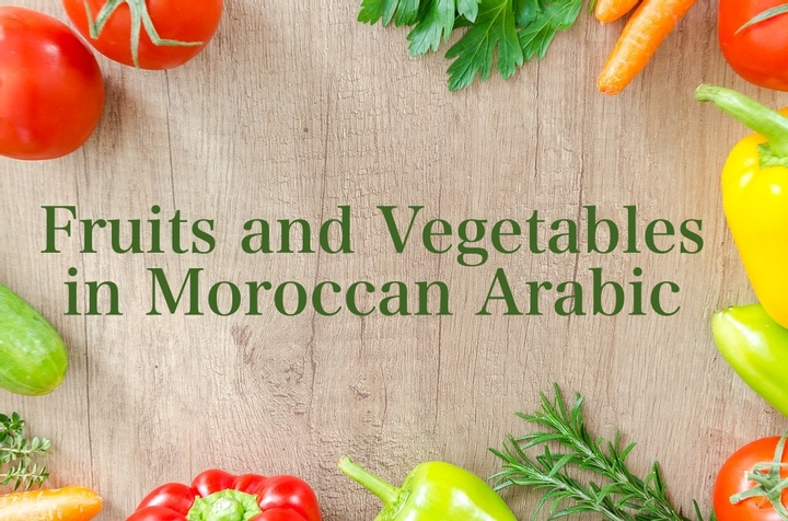 Fruits and Vegetables in Moroccan Arabic