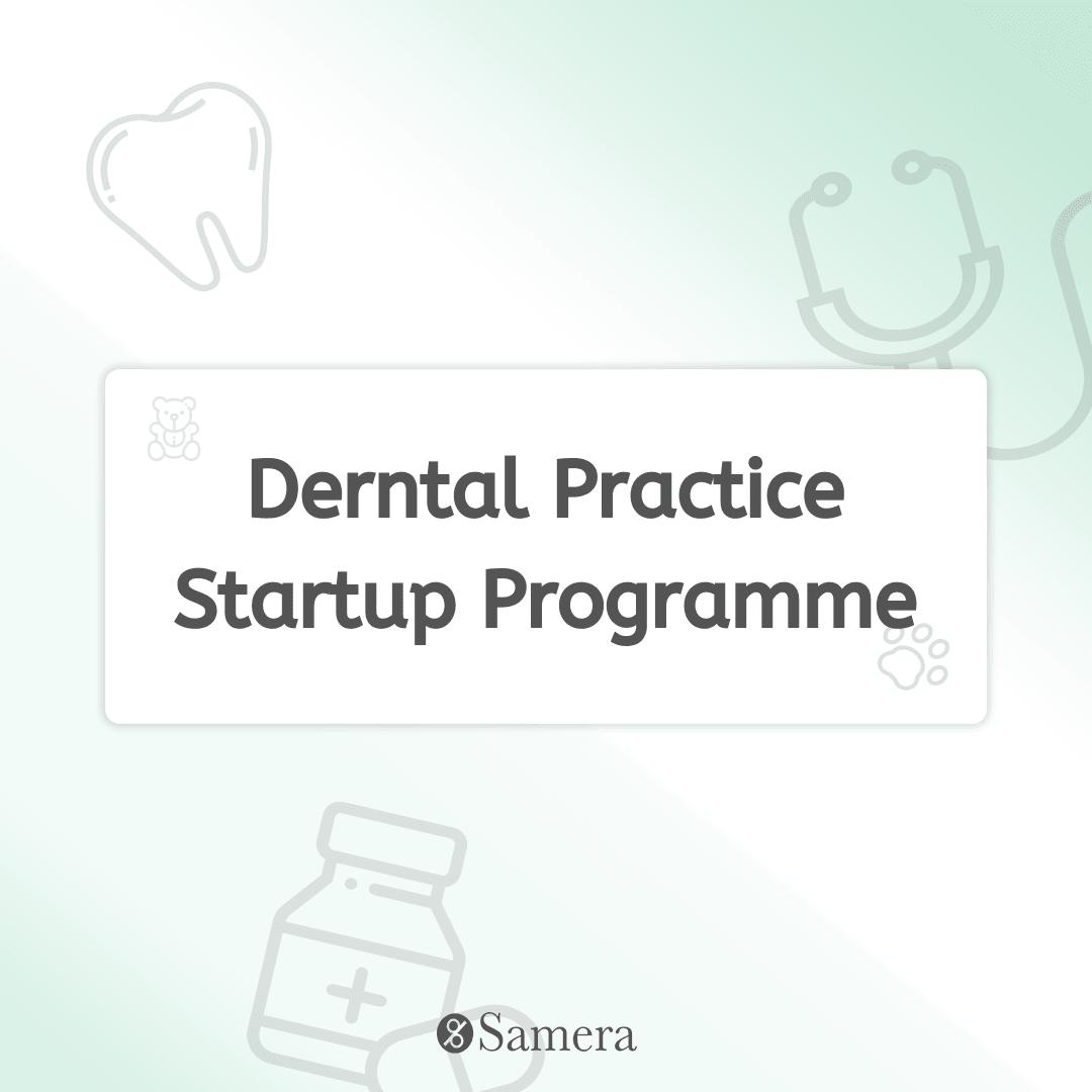 dental practice startup programme