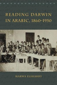 review_reading_darwin_in_arabic_marwa_elshakry