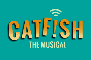 Catfish the Musical