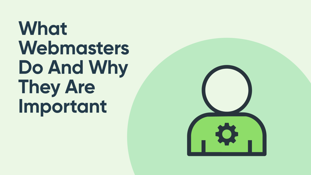 What is a Webmaster? What They Do and Why They Are Important.