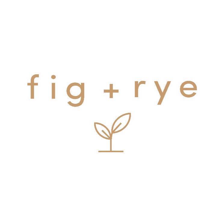 Fig & Rye