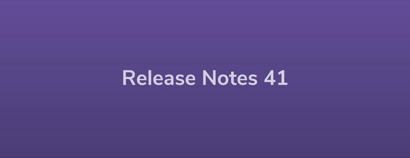 Esper Release Notes – DevRel 41