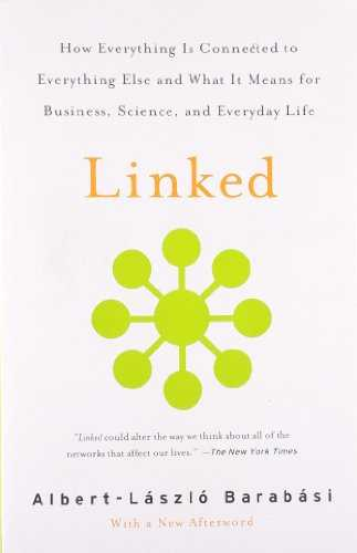 Linked: How Everything Is Connected to Everything Else and What It Means for Business, Science, and Everyday Life Cover