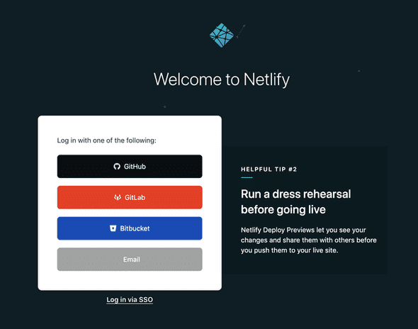 Netlify's signup page includes valuable tips on using the product.