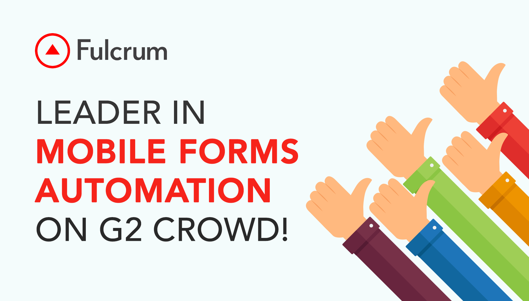 Fulcrum Recognized as a Leader in Mobile Forms Automation by G2 Crowd
