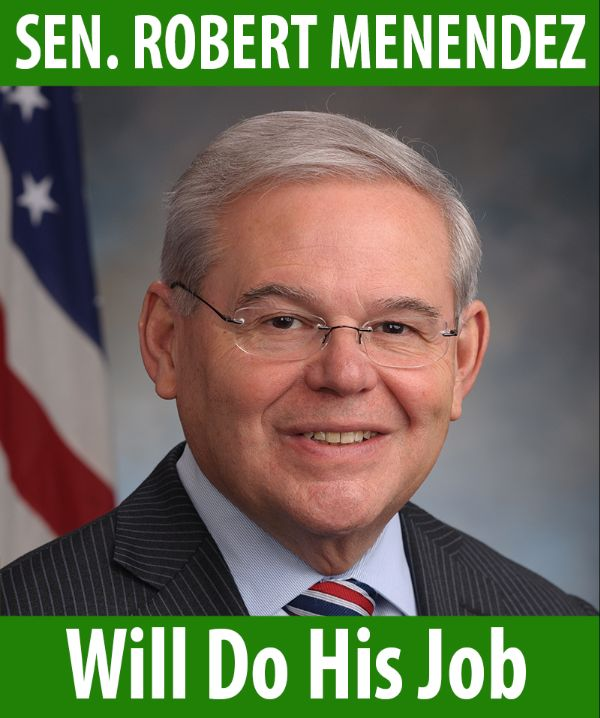 Senator Menendez will do his job!