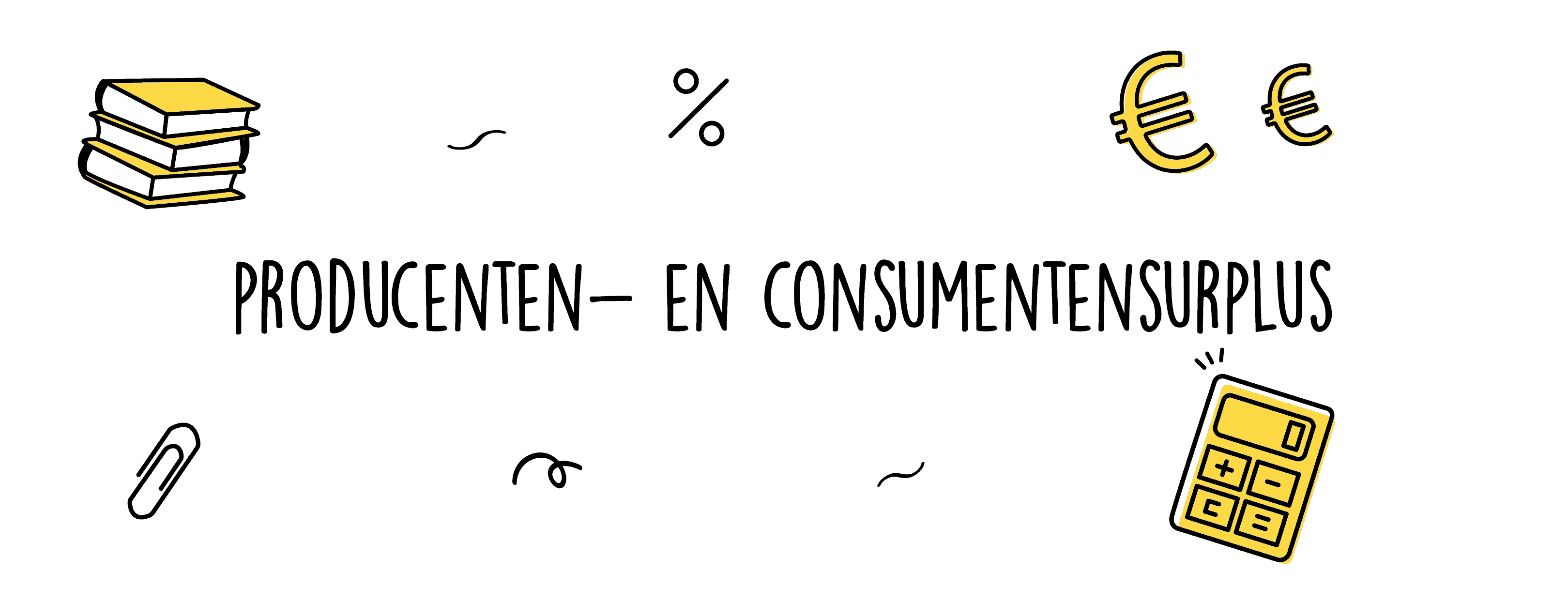 producenten en consumentensurplus