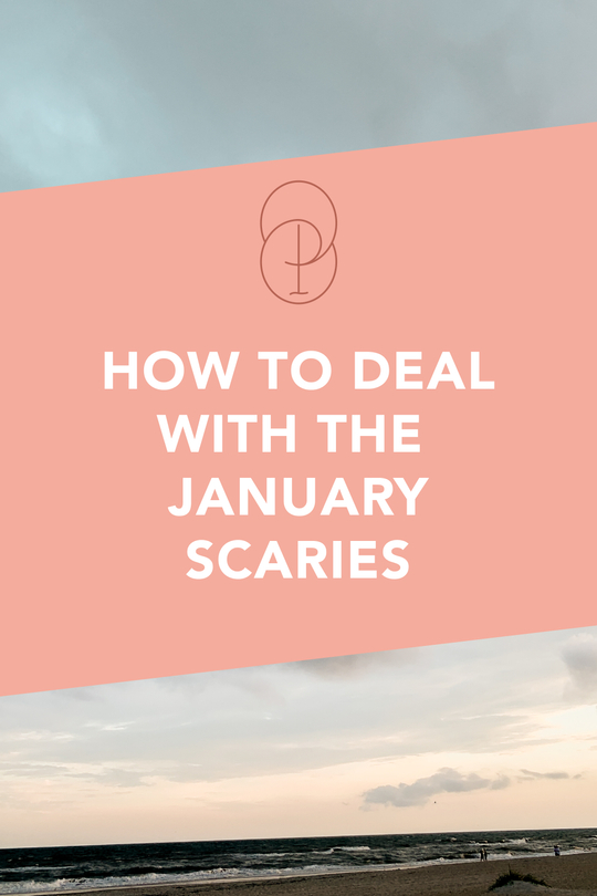 how to deal with the january scaries