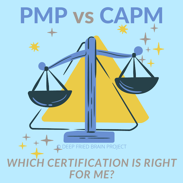PMP vs CAPM - Which certification is right for me?