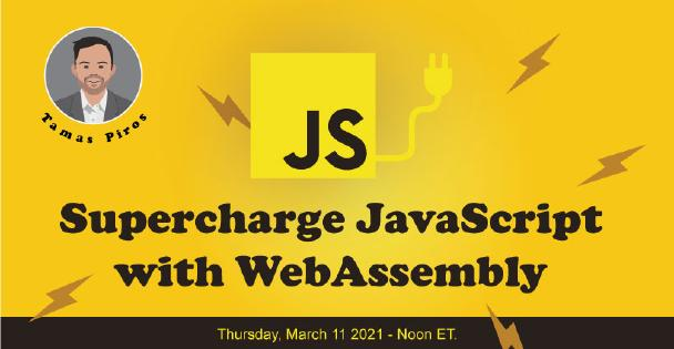 Banner for Supercharge JavaScript with WebAssembly