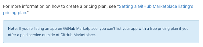 If you're listing an app on GitHub Marketplace, you can't list your app with a free pricing plan if you offer a paid service outside of GitHub Marketplace.
