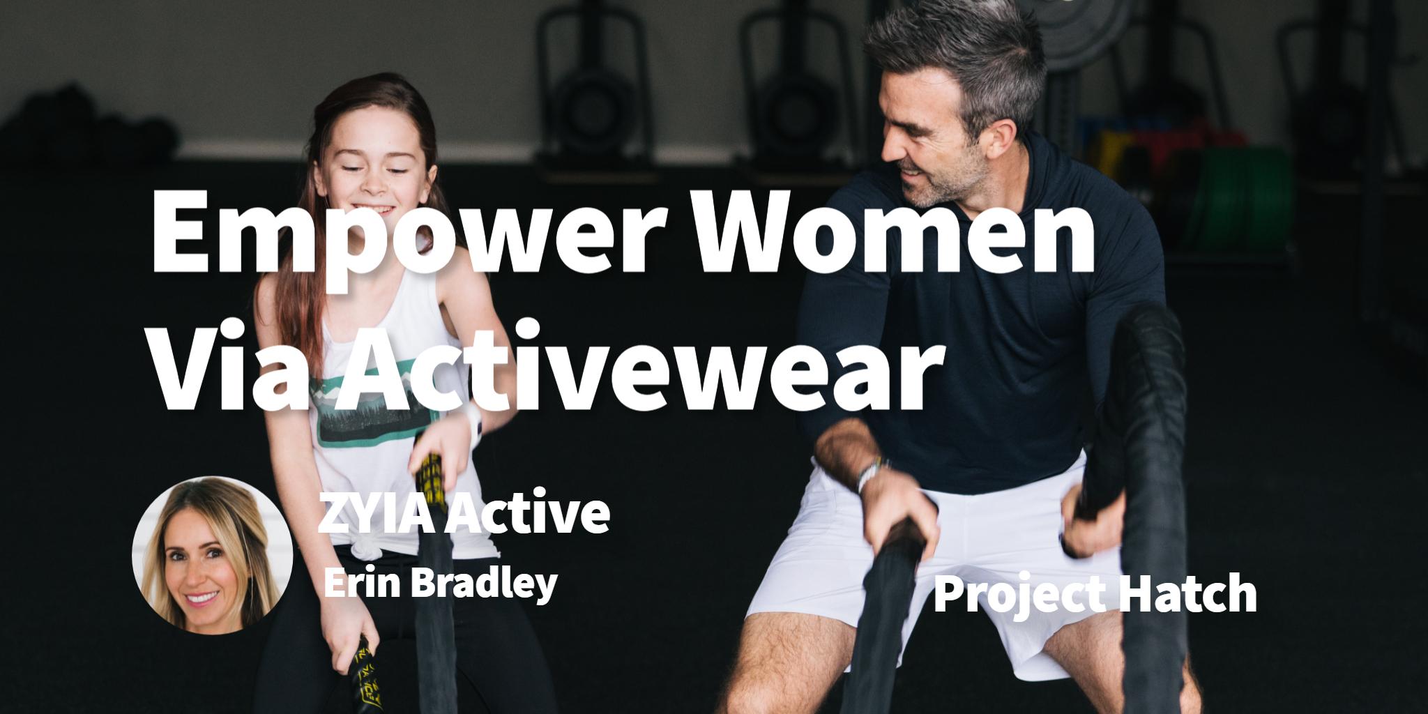 ZYIA Active Erin Bradley
