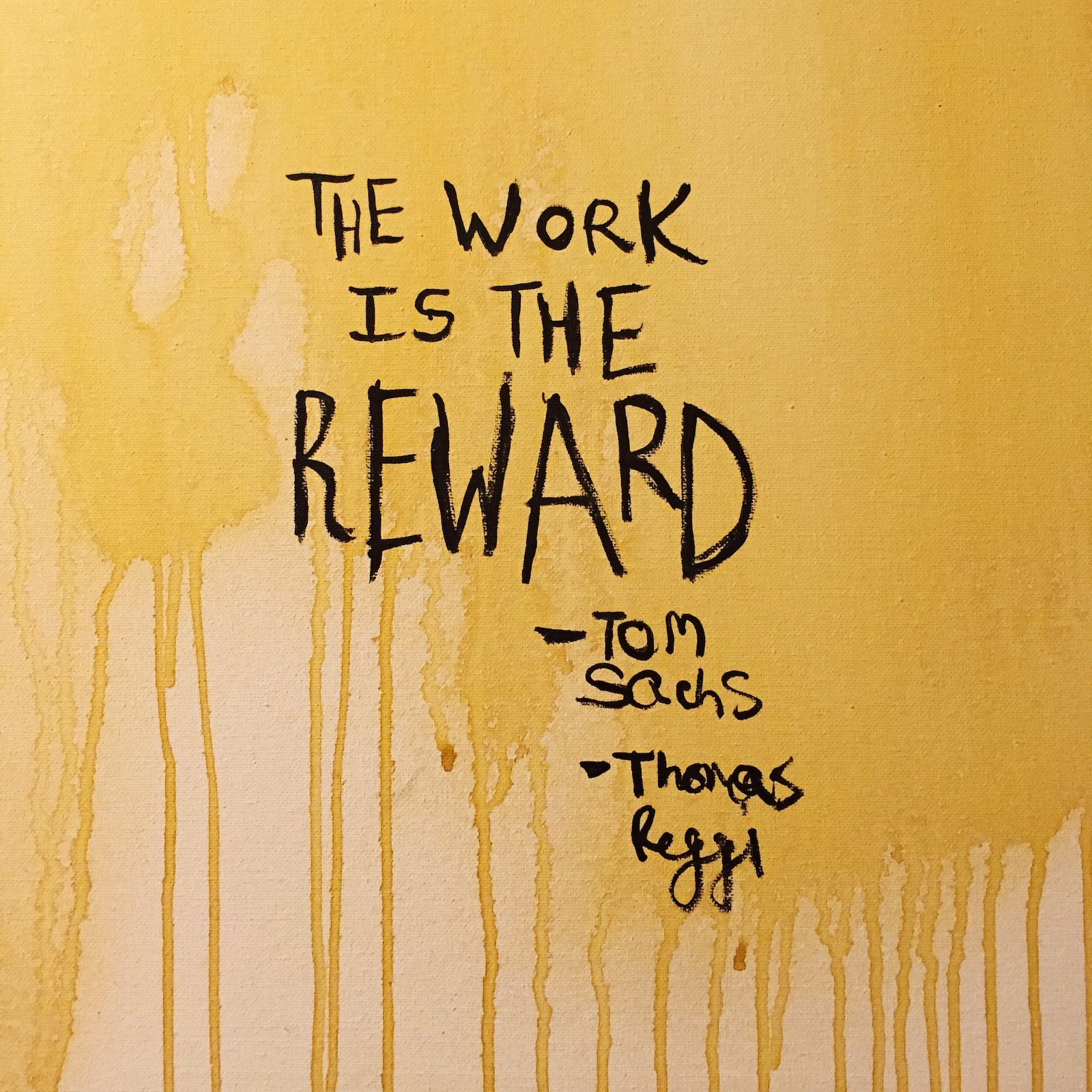 The work is the reward