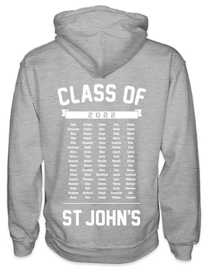 leavers hoodies list of names background design with class of printed across shoulders, names in a list, school name printed at the bottom