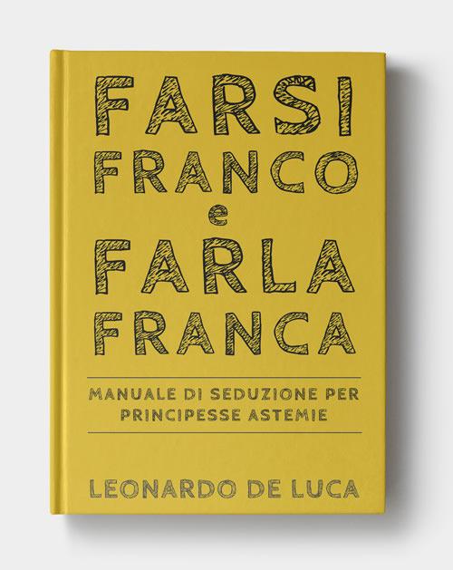 Farsi Franco e farla franca