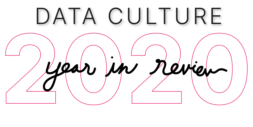'Data Culture Year in Review', dark grey logo with pink outlined 2020, cursive 'year in review'