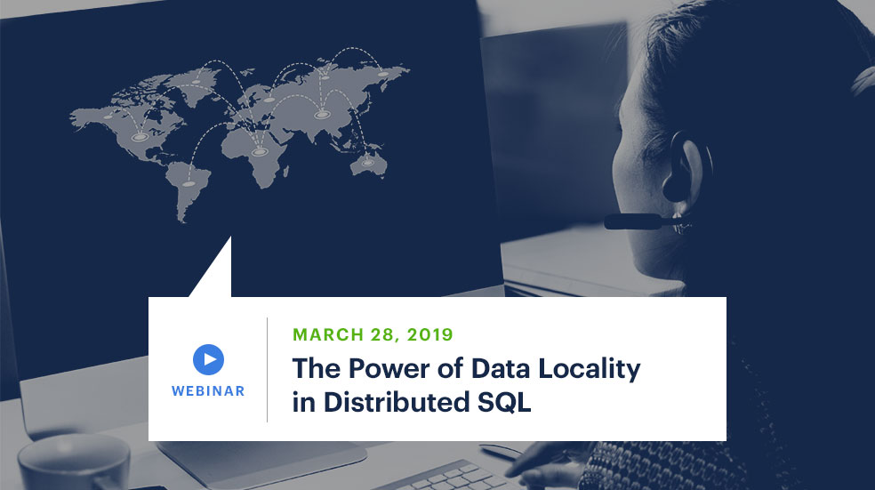 The Power of Data Locality in Distributed SQL