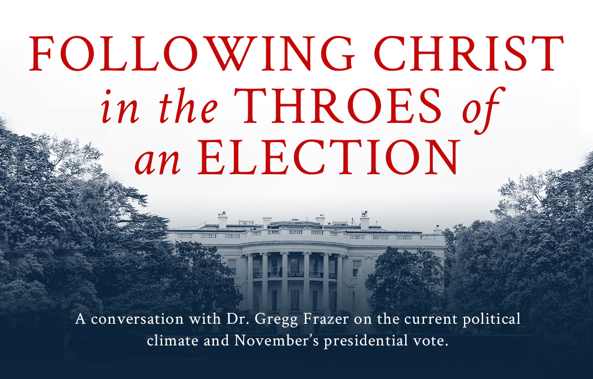 Following Christ in the Throes of an Election