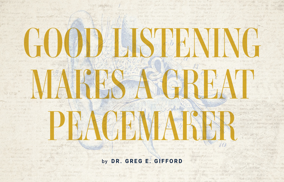 Good Listening Makes a Great Peacemaker