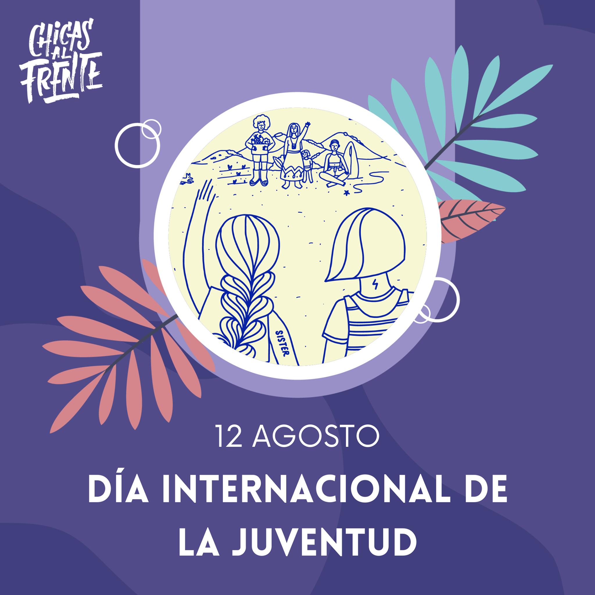 12 de agosto: día internacional de la juventud.