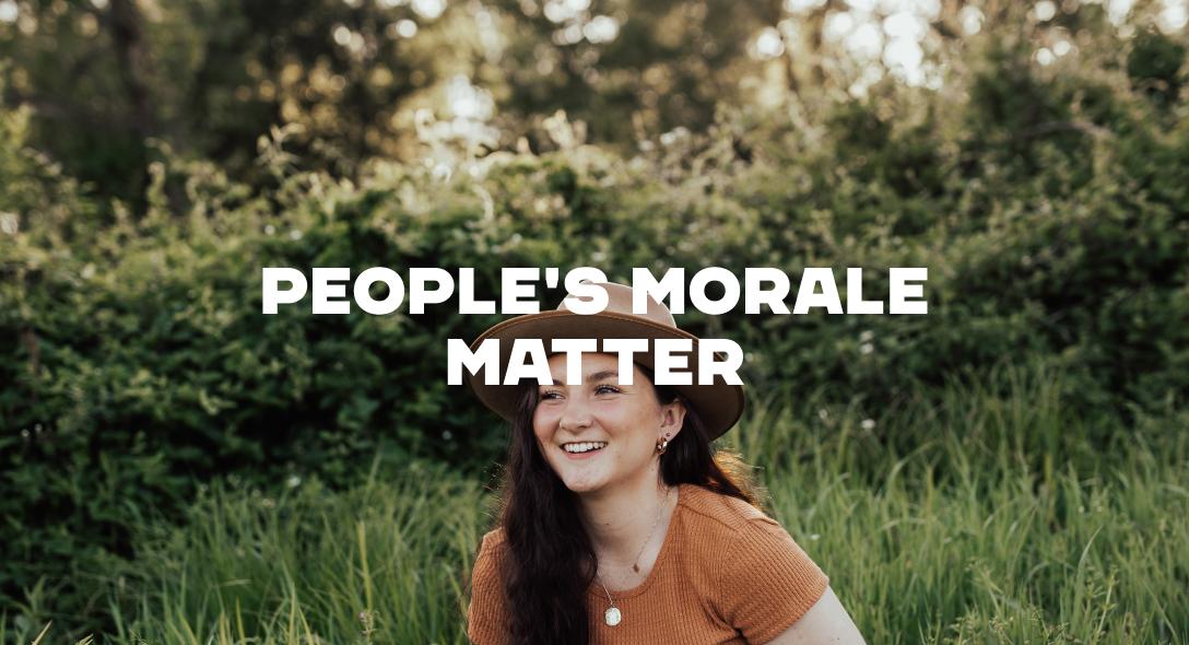 People's Morale Matter