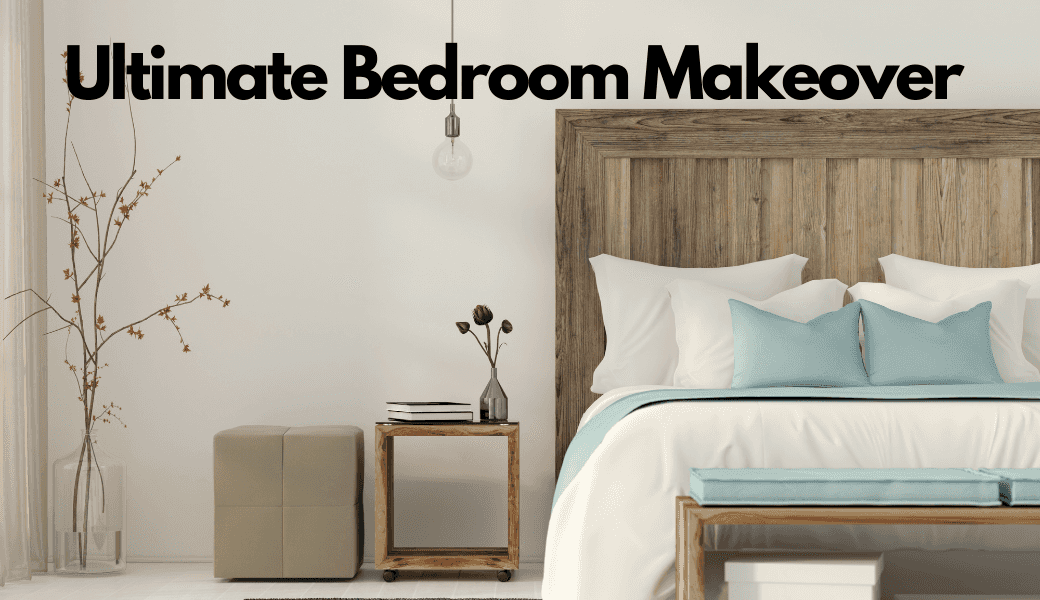 The Ultimate Bedroom Makeover:, A Simple Guide To Improve Your Personal Space cover image