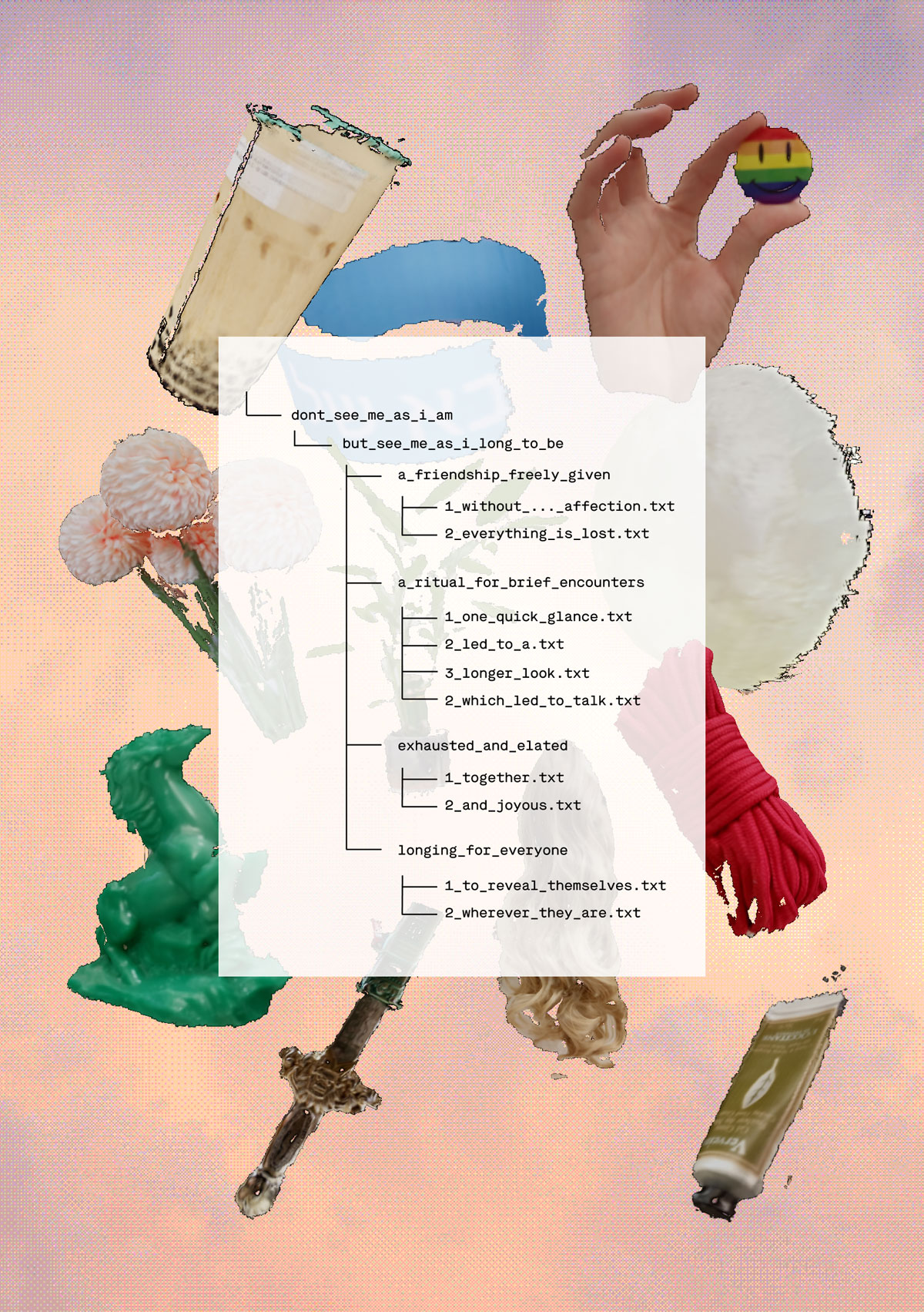 Poster that visualizes the project, a glimpse of the project folder's file tree is seen on top of a collage of several objects
